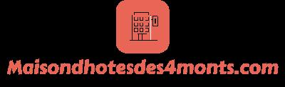 Maisondhotesdes4monts.com